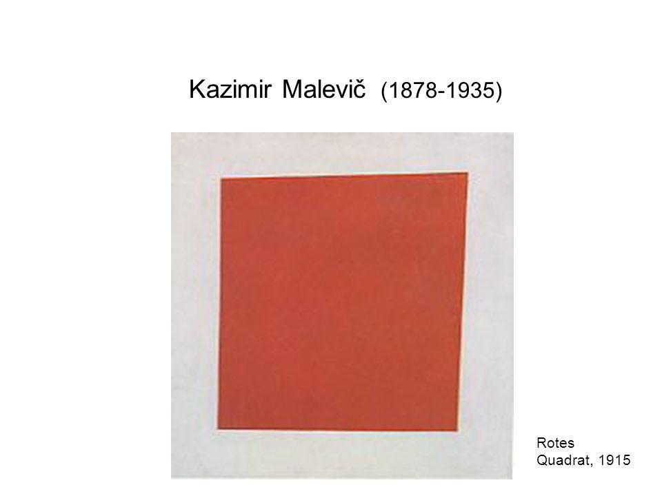 Kazimir Malevič (1878-1935) Rotes Quadrat, 1915