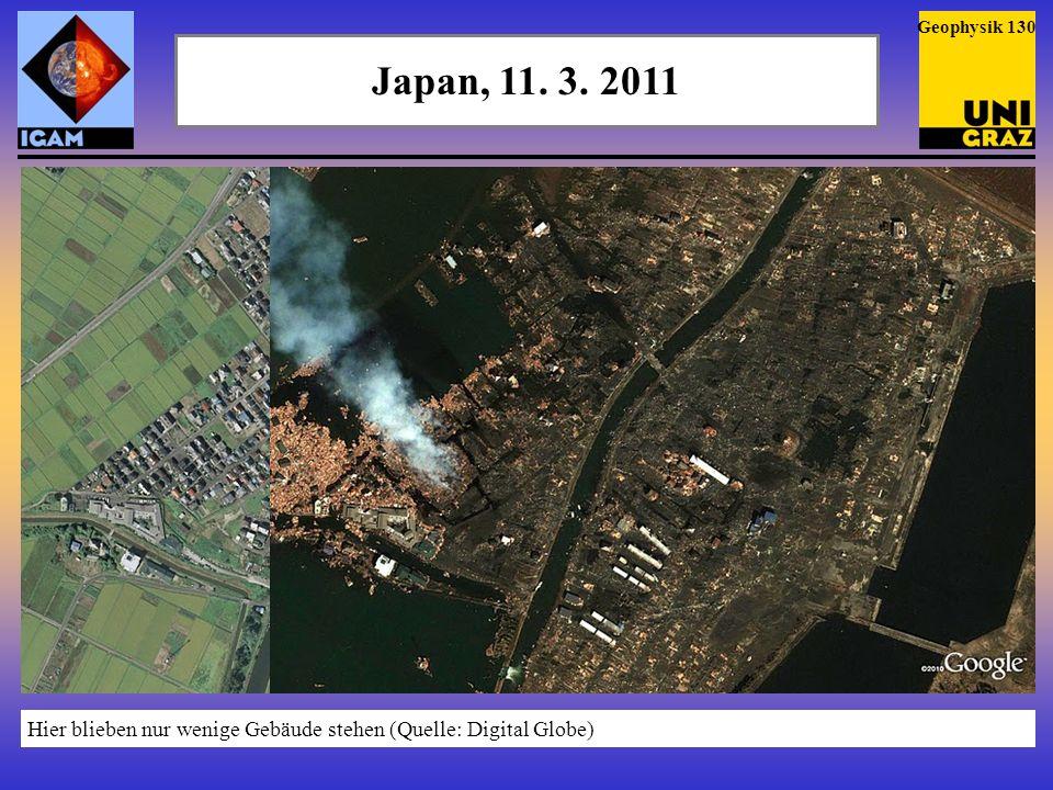Japan, 11. 3. 2011 Die Küste bei Kashima (Quelle: Digital Globe) Geophysik 131