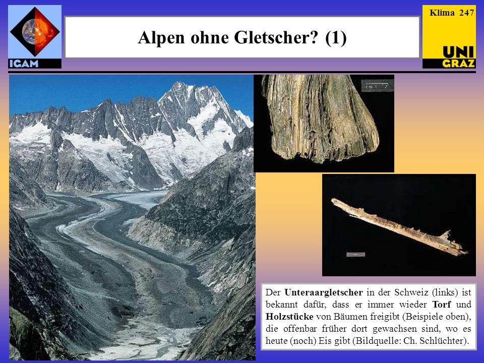 Alpen ohne Gletscher.