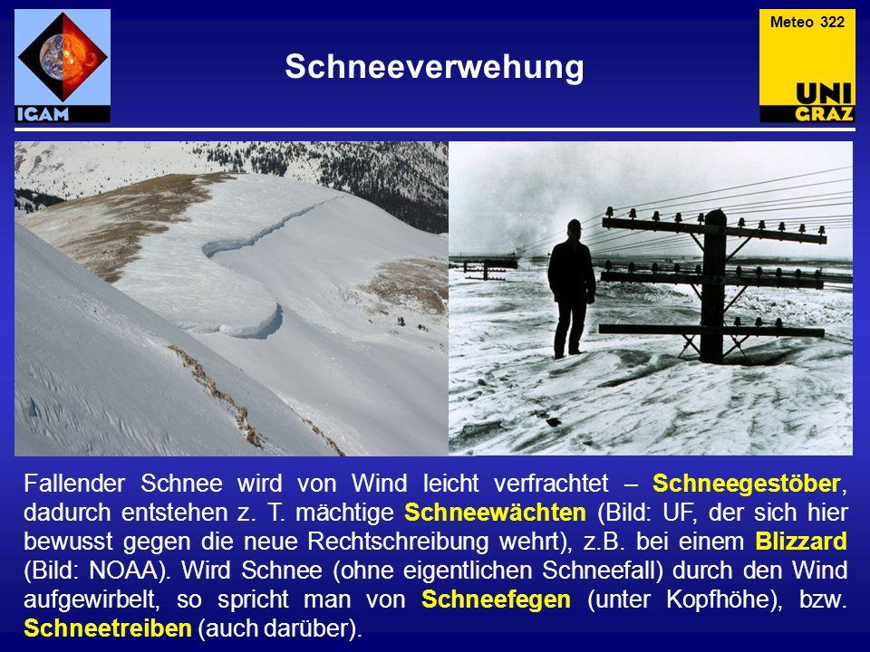 Schneeverwehung Fallender Schnee wird von Wind leicht verfrachtet – Schneegestöber, dadurch entstehen z. T. mächtige Schneewächten (Bild: UF, der sich