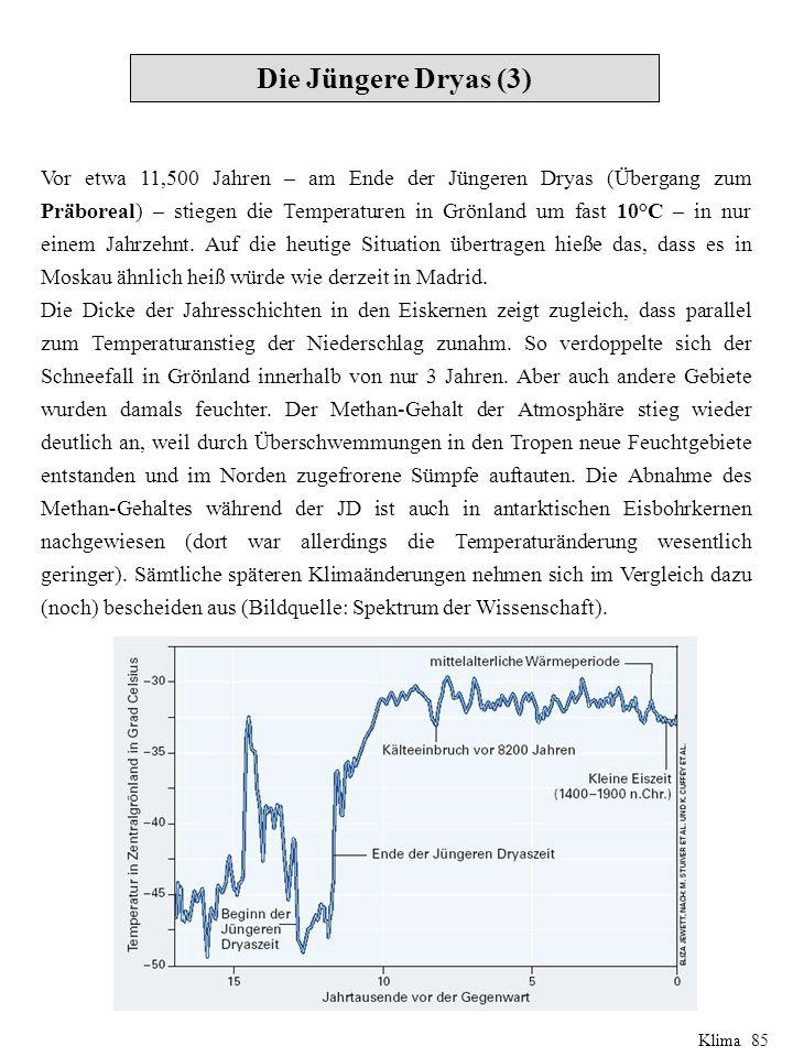 Vor etwa 11,500 Jahren – am Ende der Jüngeren Dryas (Übergang zum Präboreal) – stiegen die Temperaturen in Grönland um fast 10°C – in nur einem Jahrzehnt.