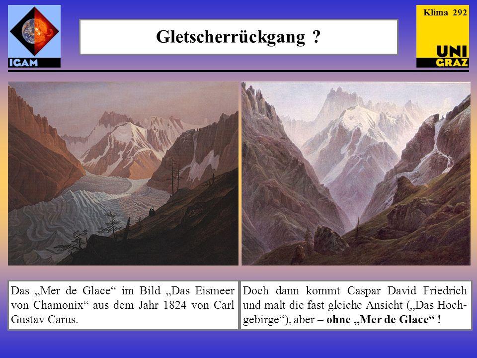 Das Mer de Glace im Bild Das Eismeer von Chamonix aus dem Jahr 1824 von Carl Gustav Carus. Doch dann kommt Caspar David Friedrich und malt die fast gl