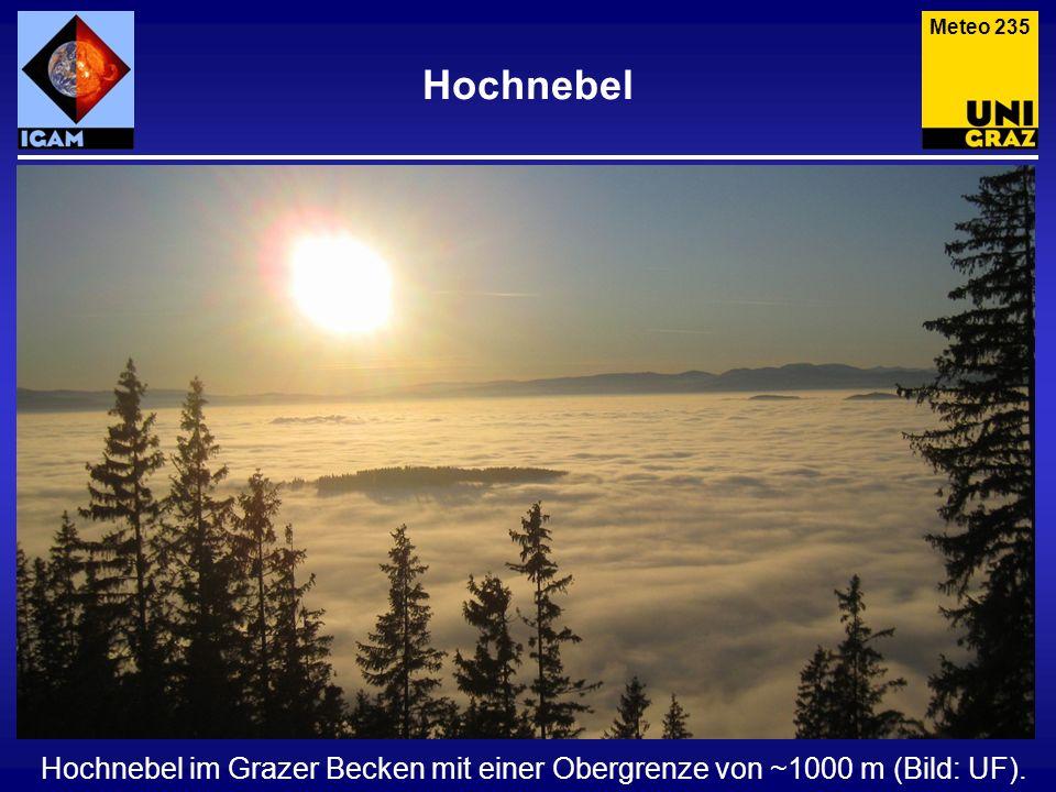 Hochnebel Meteo 235 Hochnebel im Grazer Becken mit einer Obergrenze von ~1000 m (Bild: UF).