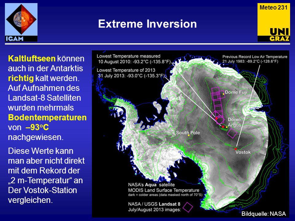 Extreme Inversion Kaltluftseen können auch in der Antarktis richtig kalt werden. Auf Aufnahmen des Landsat-8 Satelliten wurden mehrmals Bodentemperatu