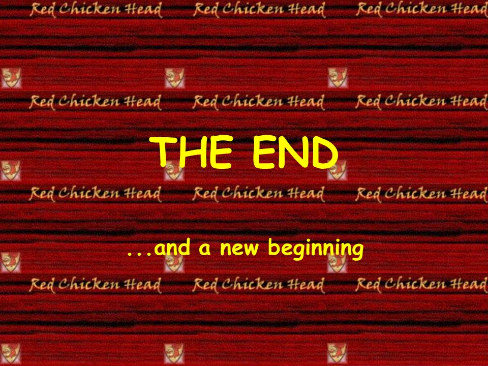 THE END...and a new beginning