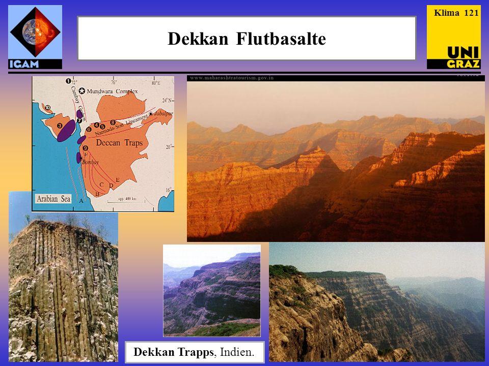 Dekkan Flutbasalte Dekkan Trapps, Indien. Klima 121