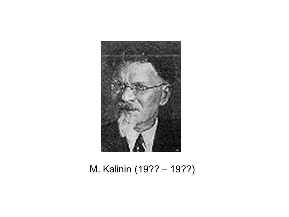 M. Kalinin (19 – 19 )