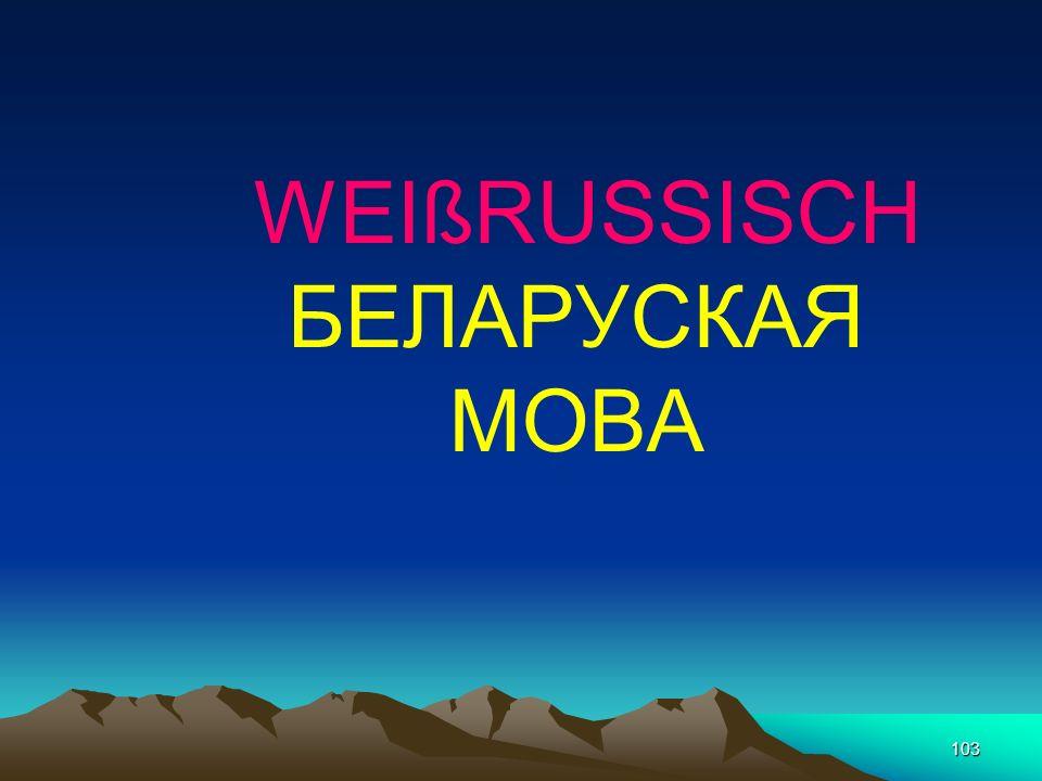 102 RUSSISCH Vokale 5/6 Konsonanten 38 44/45 Buchstaben 33