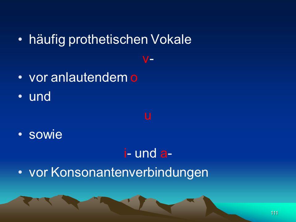 110 das g kommt nur in Fremdwörtern der Buchstabe г vertritt in der Regel das frikative [γ] transliteriert als [h]