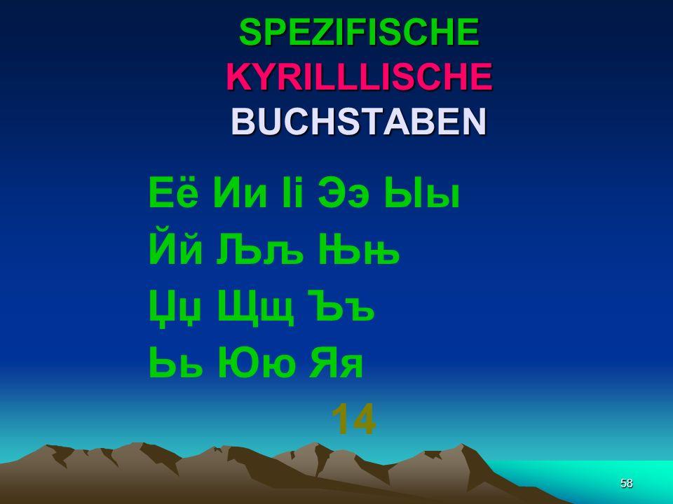 57 SPECIFISCHE SLAWISCHE BUCHSTABEN