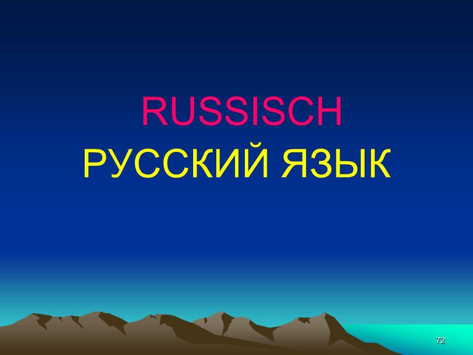 71 ALTKIRCHENSLAWISCH Vokale 11 Konsonanten 23 34 Buchstaben 45