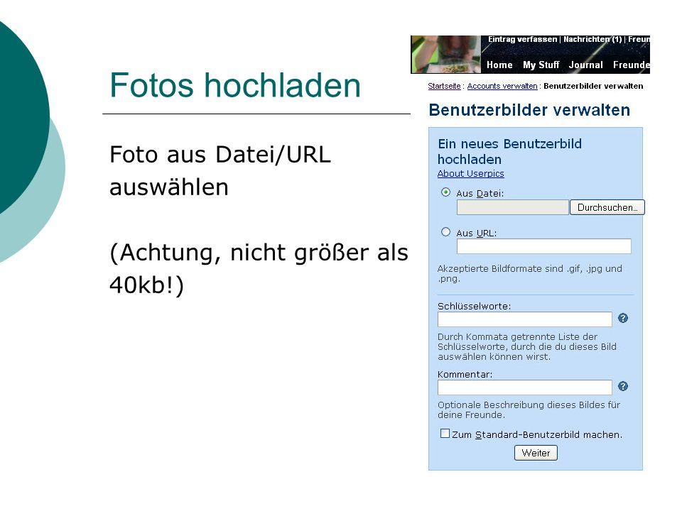 Foto aus Datei/URL auswählen (Achtung, nicht größer als 40kb!)