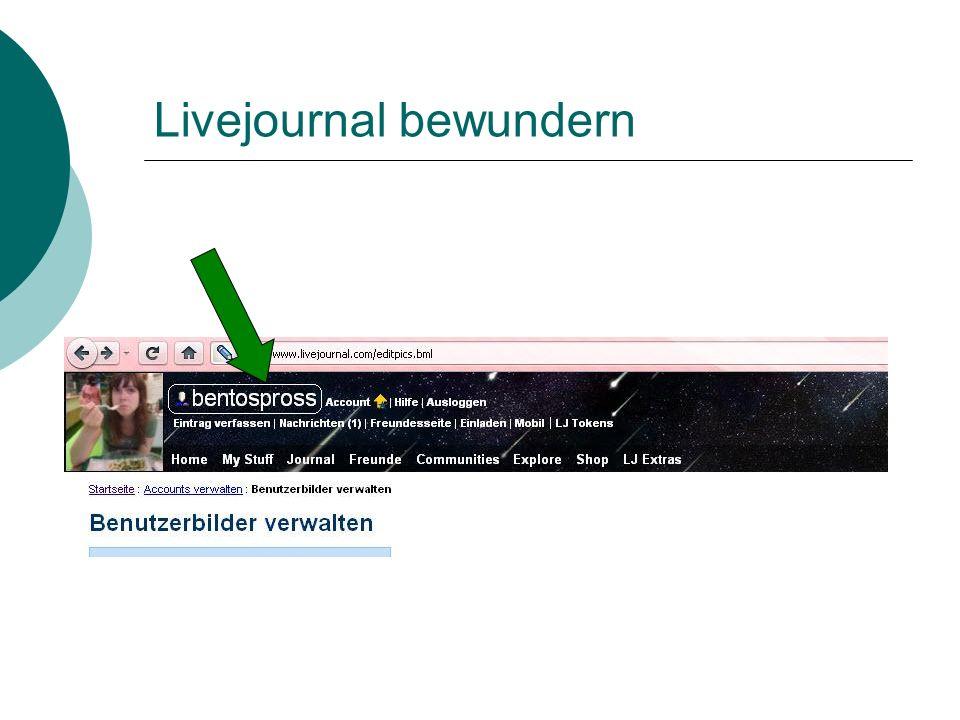 Livejournal bewundern