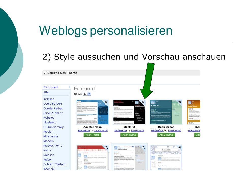 Weblogs personalisieren 2) Style aussuchen und Vorschau anschauen