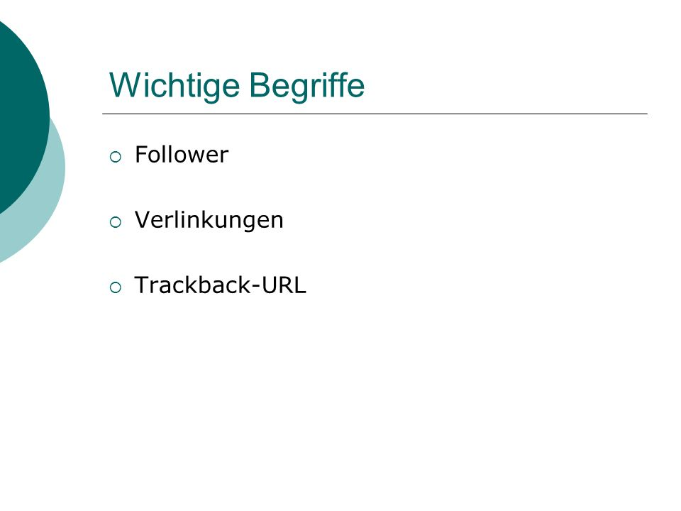 Wichtige Begriffe Follower Verlinkungen Trackback-URL