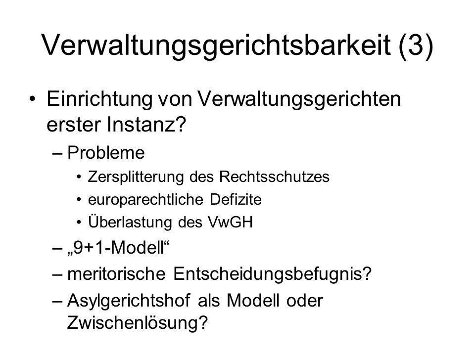 Verwaltungsgerichtsbarkeit (3) Einrichtung von Verwaltungsgerichten erster Instanz.