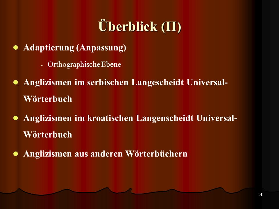 4 Überblick (III) Anglizismen aus der Literatur Kritik Literaturverzeichnis