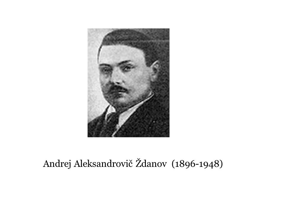 Andrej Aleksandrovič Ždanov (1896-1948)