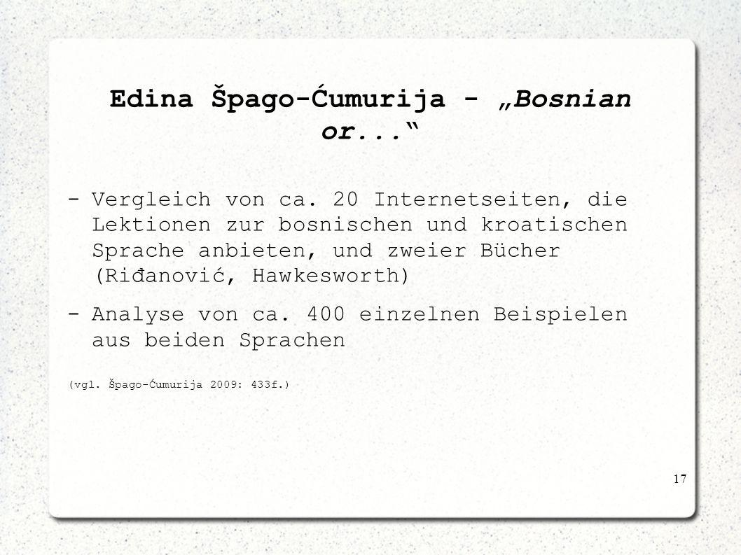 17 Edina Špago-Ćumurija - Bosnian or... -Vergleich von ca. 20 Internetseiten, die Lektionen zur bosnischen und kroatischen Sprache anbieten, und zweie