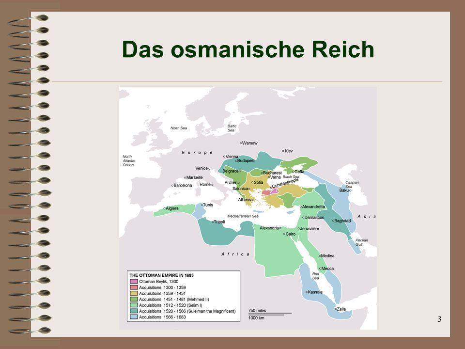 3 Das osmanische Reich