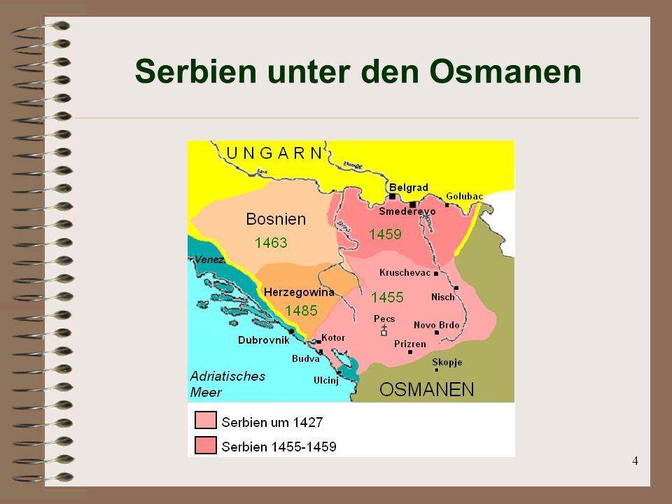 4 Serbien unter den Osmanen