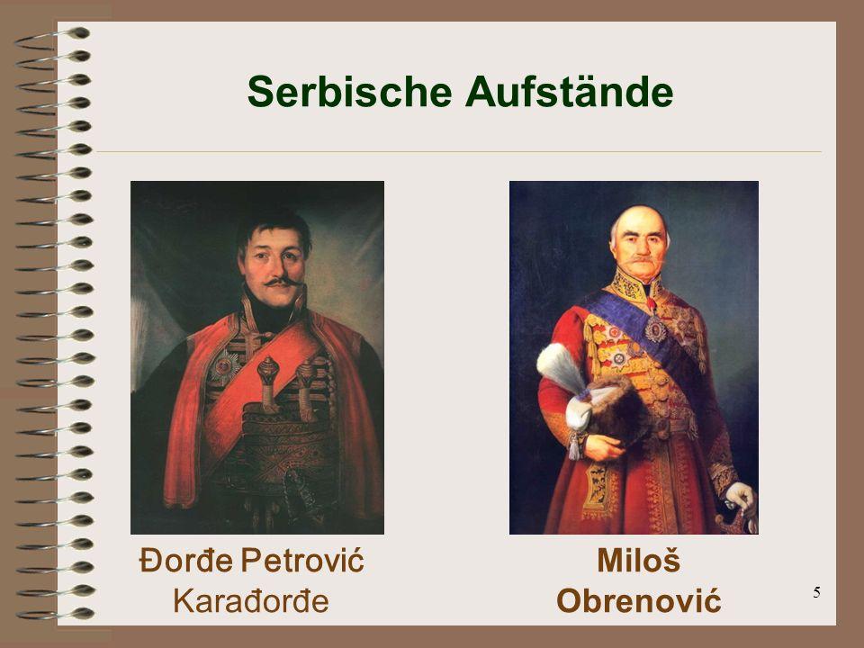 5 Serbische Aufstände Đorđe Petrović Karađorđe Miloš Obrenović