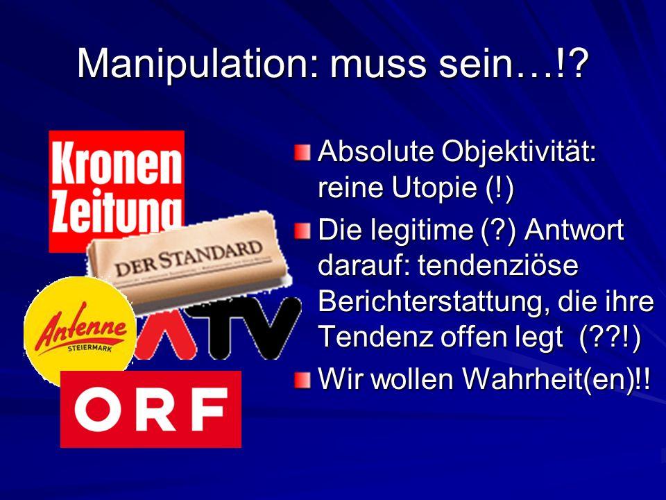 Manipulation: muss sein…!.