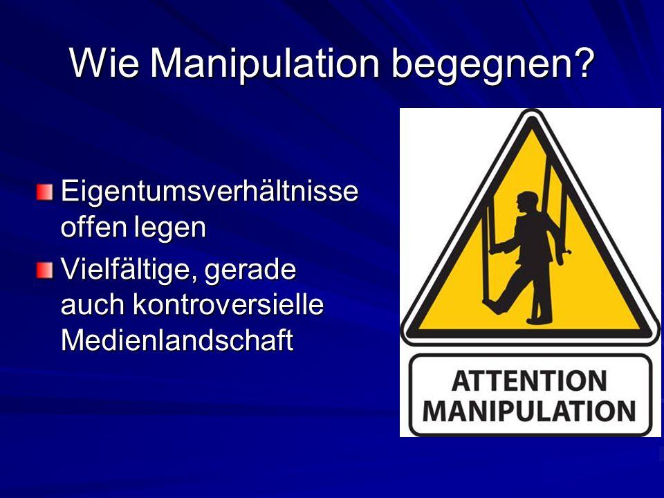 Wie Manipulation begegnen.