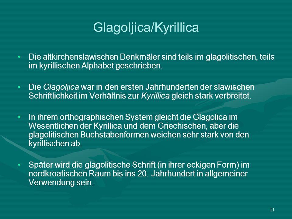 12 Kyrillica - Genese Die Kyrillica (seit ca.