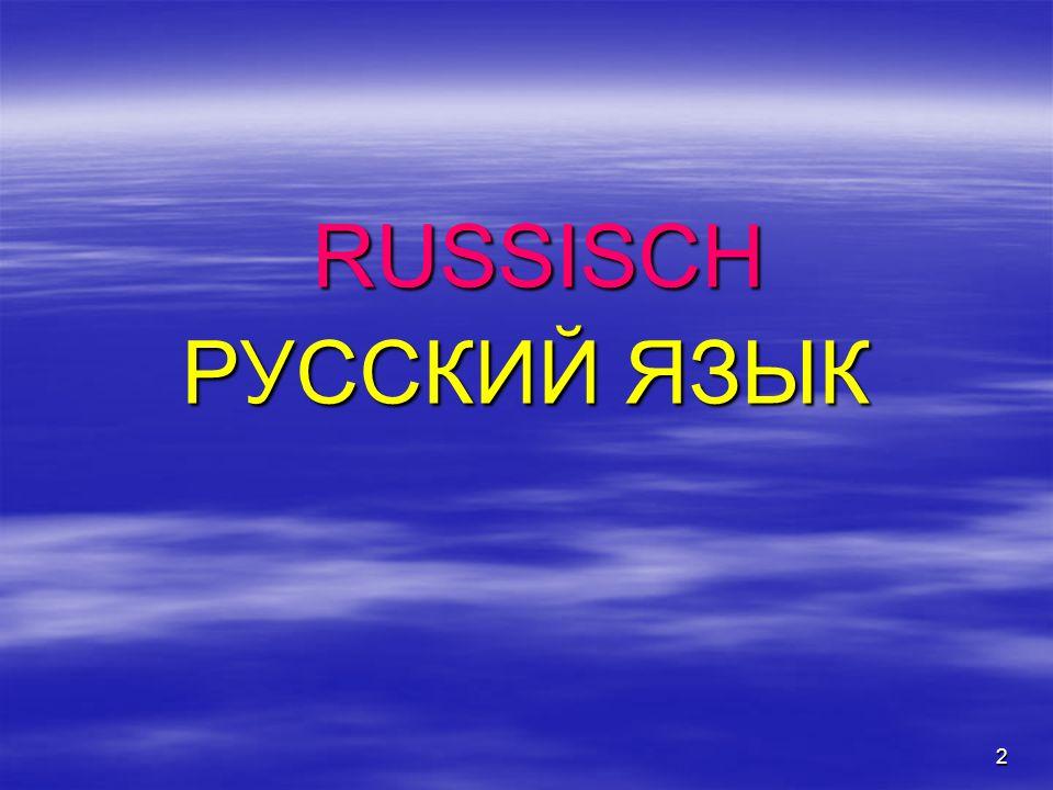 2 RUSSISCH RUSSISCH РУССКИЙ ЯЗЫК