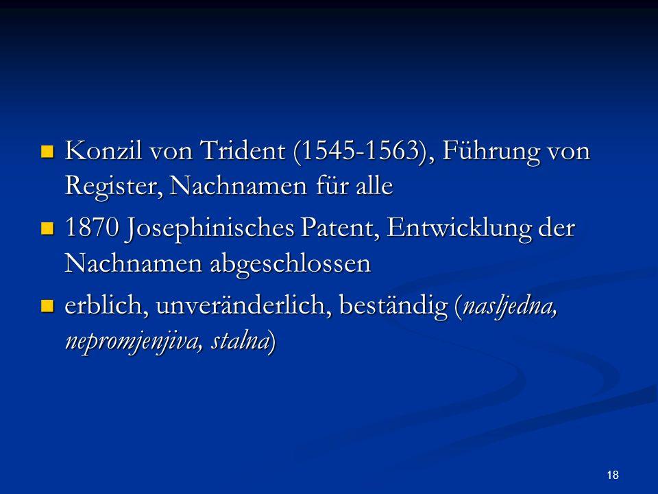 18 Konzil von Trident (1545-1563), Führung von Register, Nachnamen für alle Konzil von Trident (1545-1563), Führung von Register, Nachnamen für alle 1