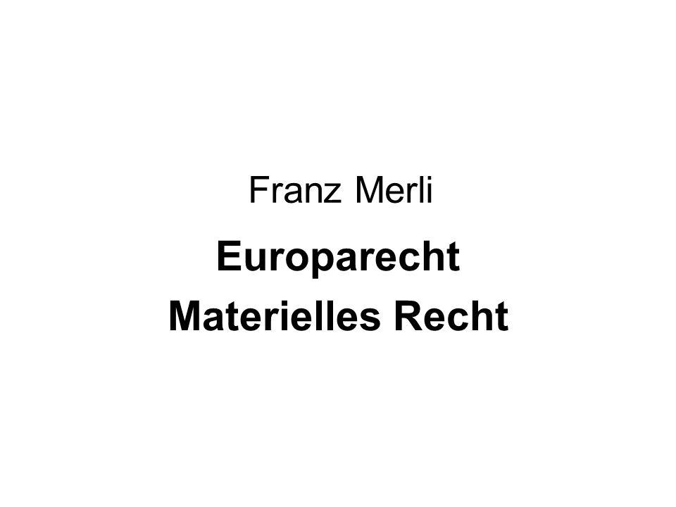 Franz Merli Europarecht Materielles Recht