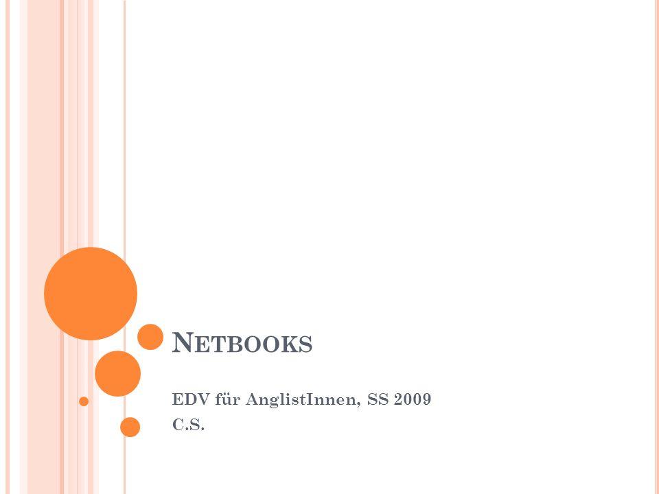 N ETBOOKS EDV für AnglistInnen, SS 2009 C.S.