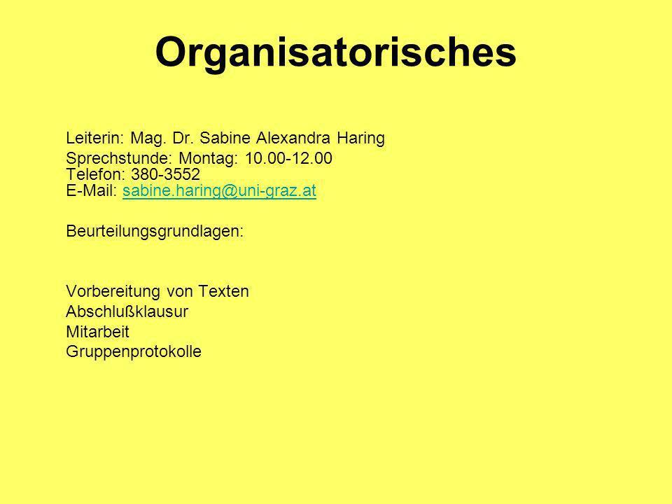 Organisatorisches Leiterin: Mag. Dr.