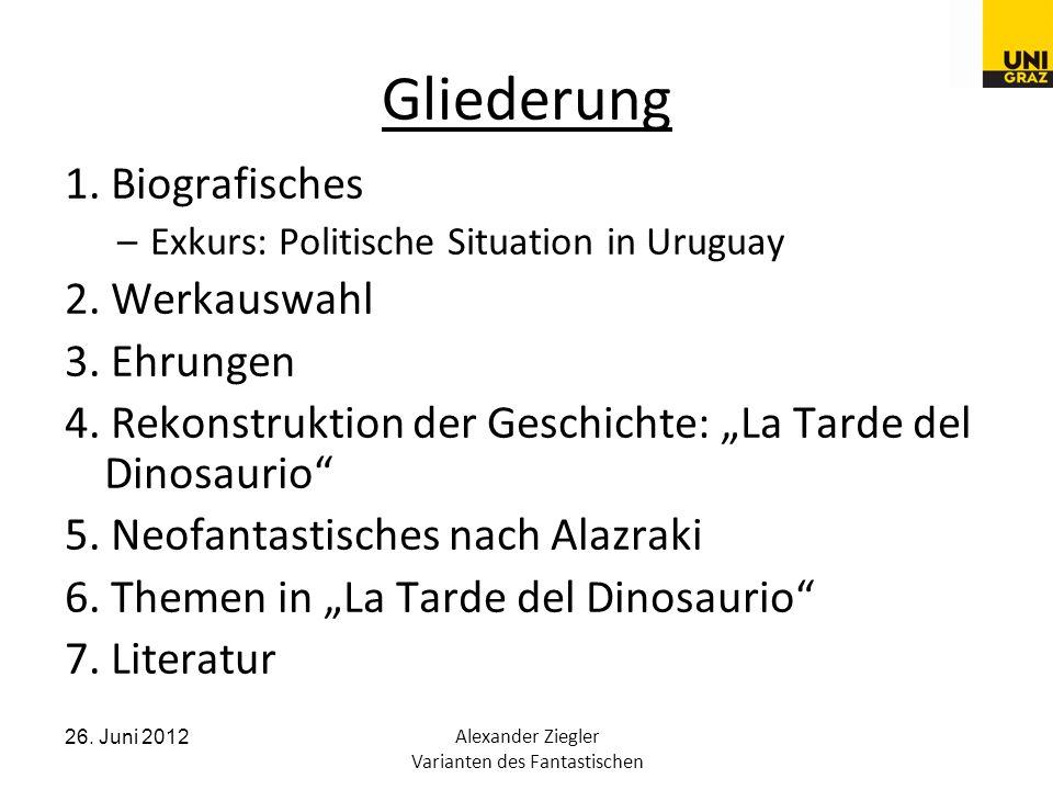 26. Juni 2012Alexander Ziegler Varianten des Fantastischen Gliederung 1.