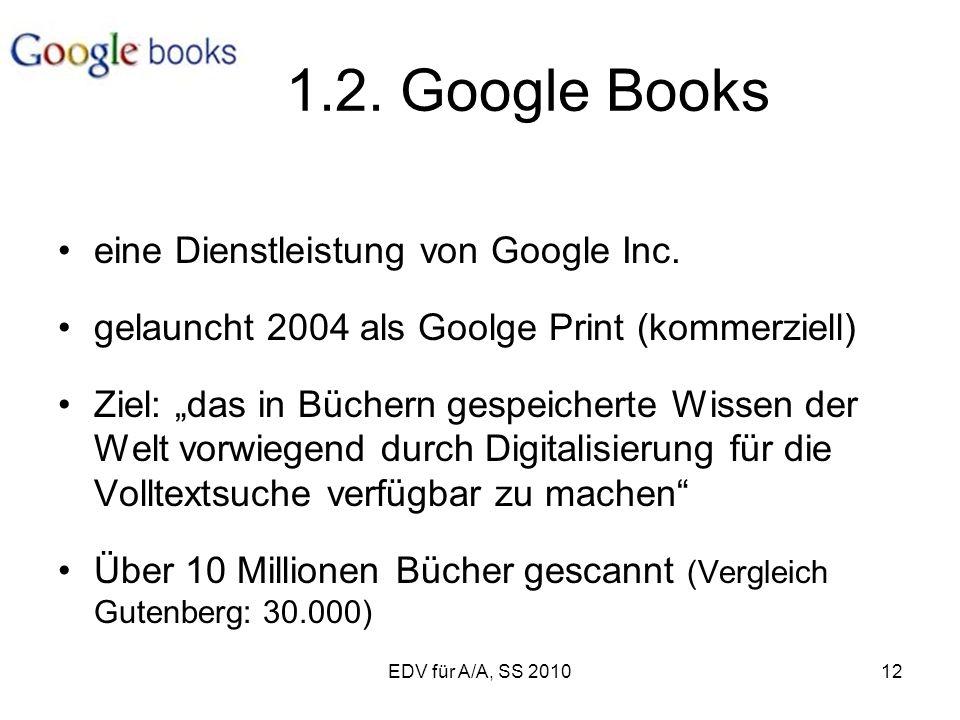 EDV für A/A, SS 201012 1.2. Google Books eine Dienstleistung von Google Inc.