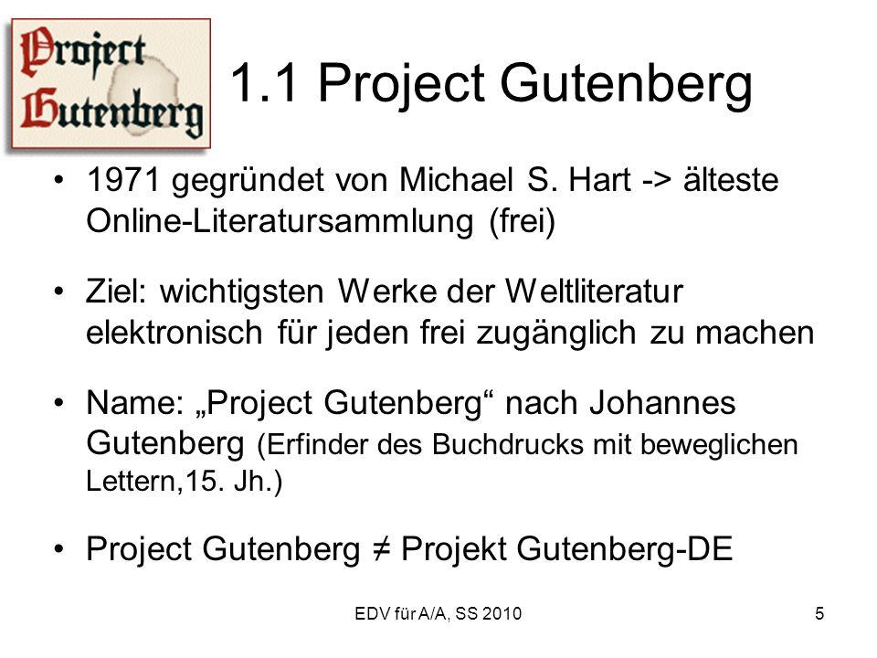 5 1.1 Project Gutenberg 1971 gegründet von Michael S.