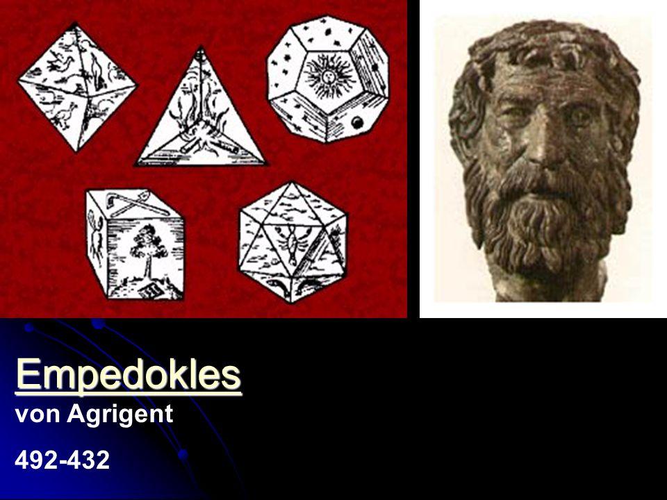 Empedokles Empedokles Empedokles von Agrigent 492-432 - - Vier Elemente - Liebe und Hass - Endliche Lichtgeschwindigkeit