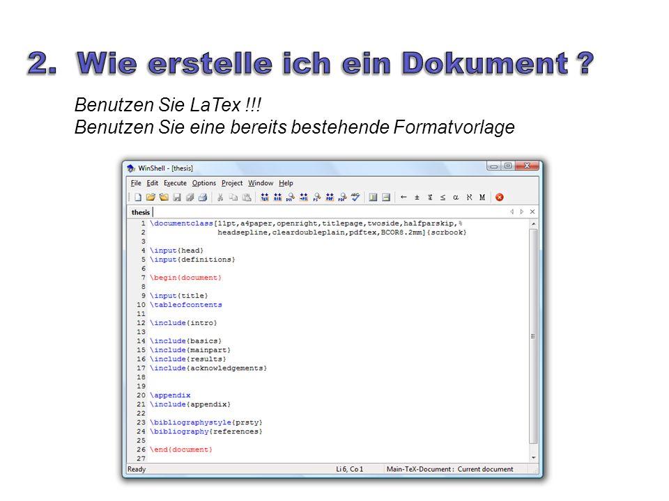 Benutzen Sie LaTex !!! Benutzen Sie eine bereits bestehende Formatvorlage