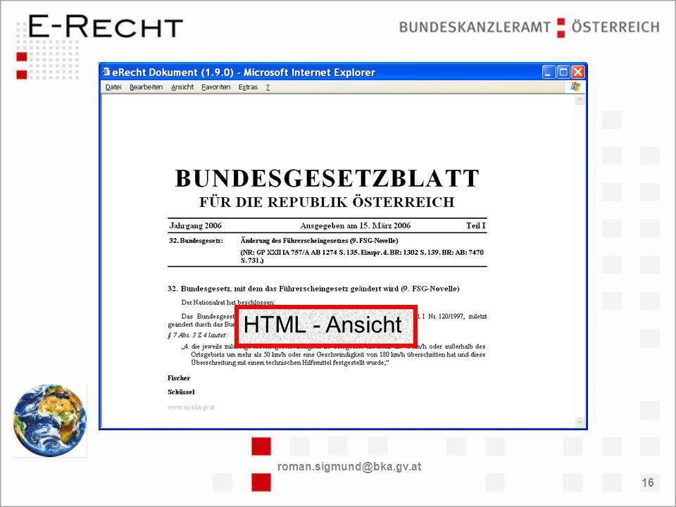 roman.sigmund@bka.gv.at 16 HTML - Ansicht