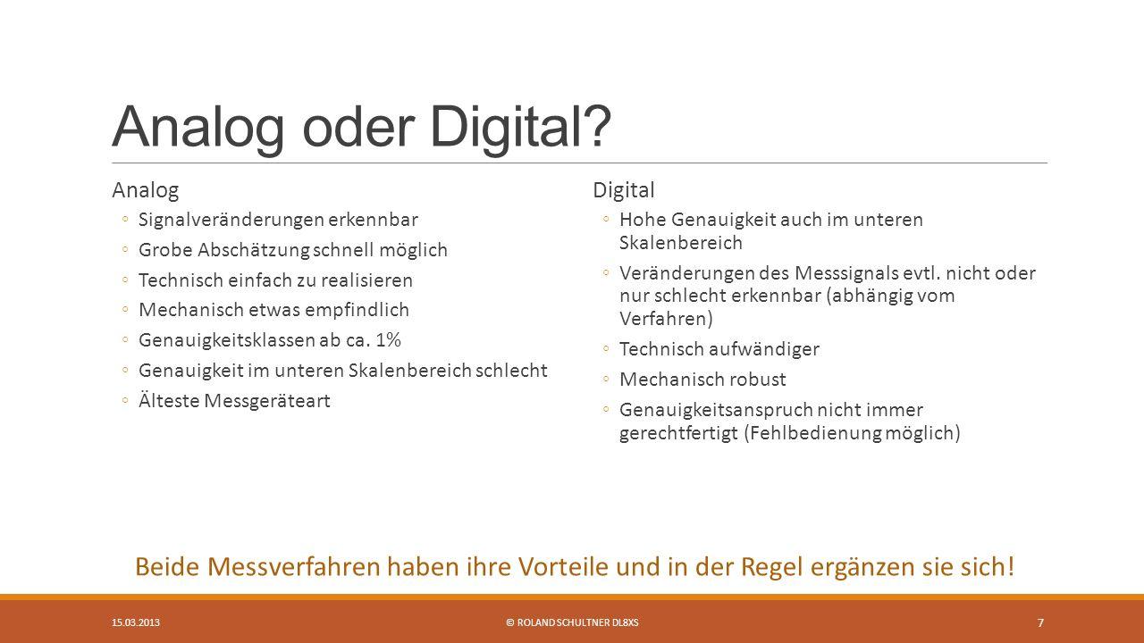 Analog oder Digital.