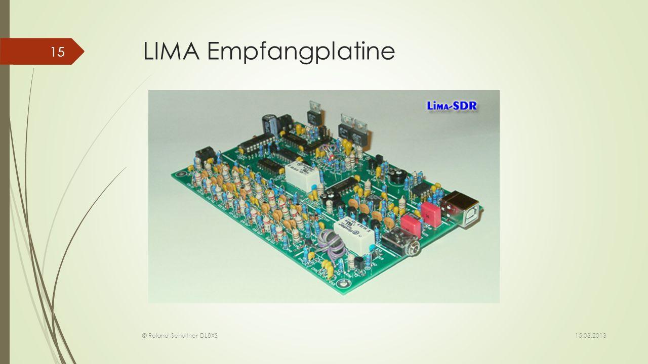LIMA Empfangplatine 15.03.2013 © Roland Schultner DL8XS 15