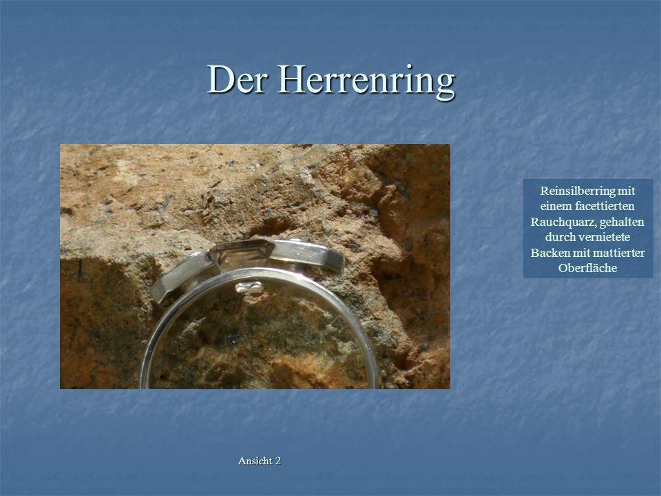 Der Herrenring Reinsilberring mit einem facettierten Rauchquarz, gehalten durch vernietete Backen mit mattierter Oberfläche Ansicht 2