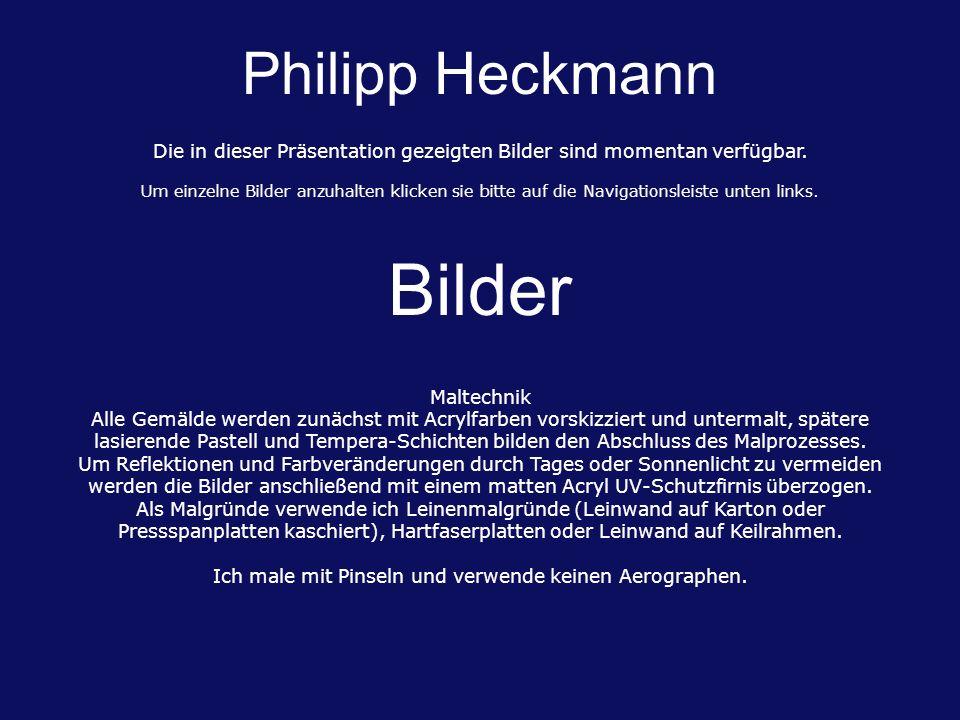 Philipp Heckmann Bilder Maltechnik Alle Gemälde werden zunächst mit Acrylfarben vorskizziert und untermalt, spätere lasierende Pastell und Tempera-Schichten bilden den Abschluss des Malprozesses.