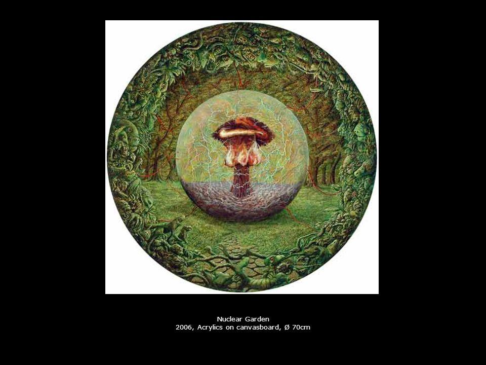 Nuclear Garden 2006, Acrylics on canvasboard, Ø 70cm