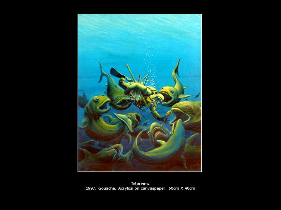Interview 1997, Gouache, Acrylics on canvaspaper, 50cm X 40cm