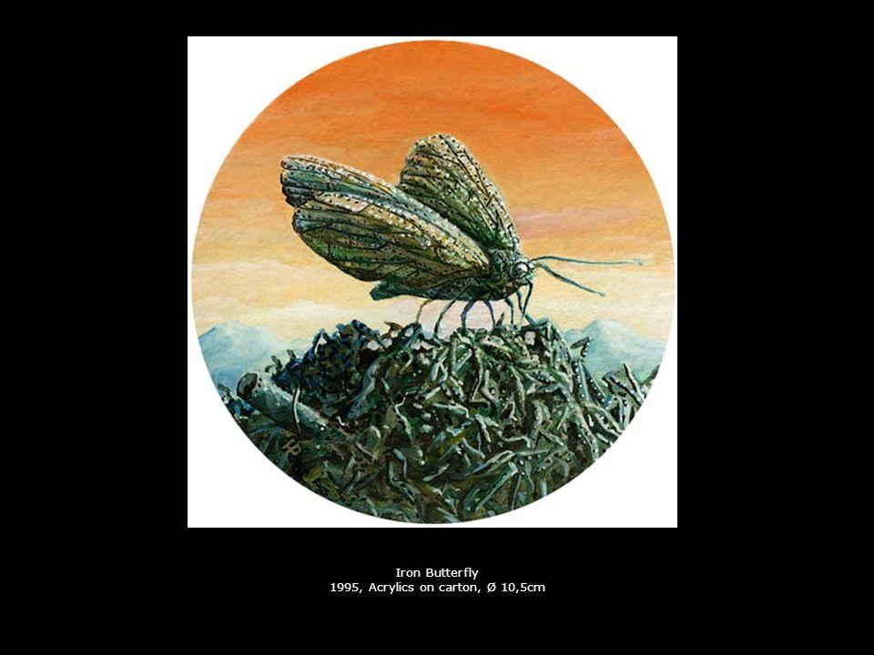 Iron Butterfly 1995, Acrylics on carton, Ø 10,5cm