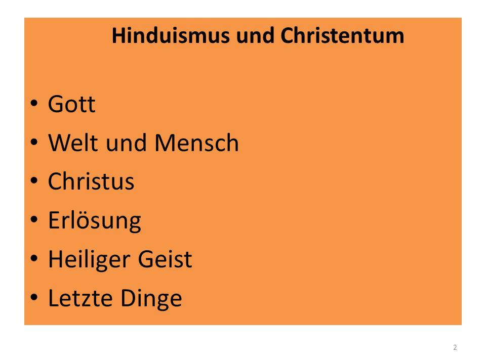 Hinduismus und Christentum: Gott Person sein Gottes: im H.