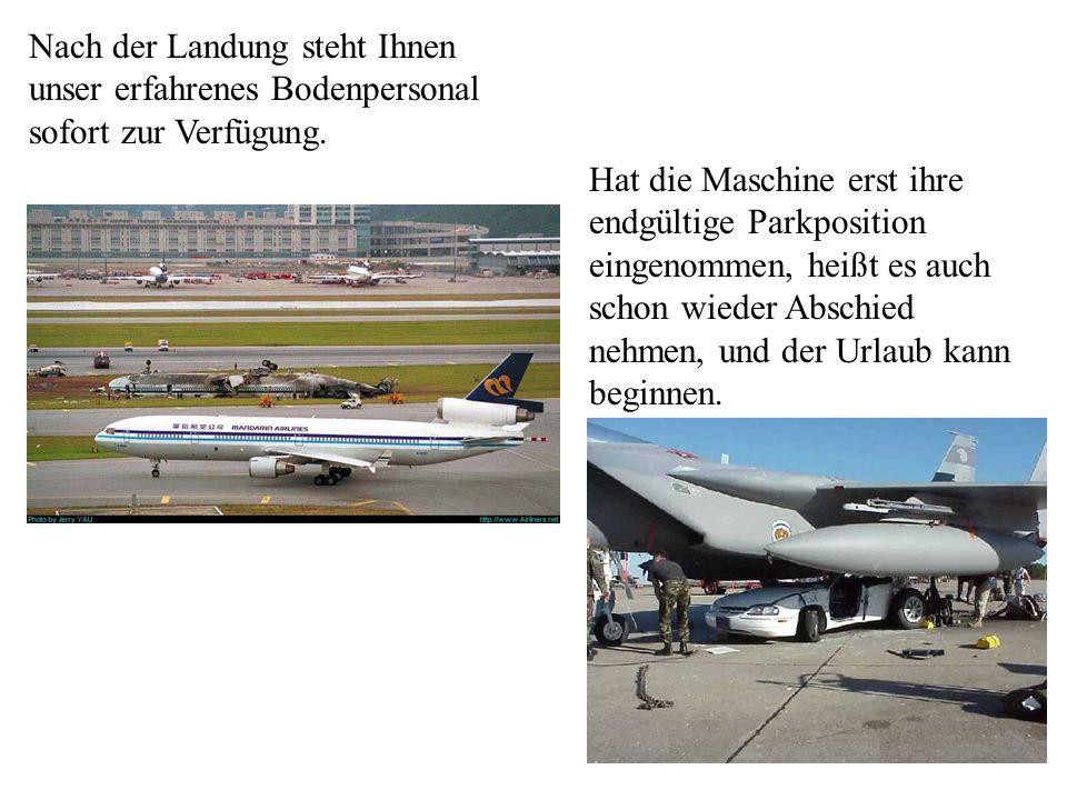 Auch kleinere Flughäfen werden heute von fast allen Fluglinien regelmäßig angeflogen.