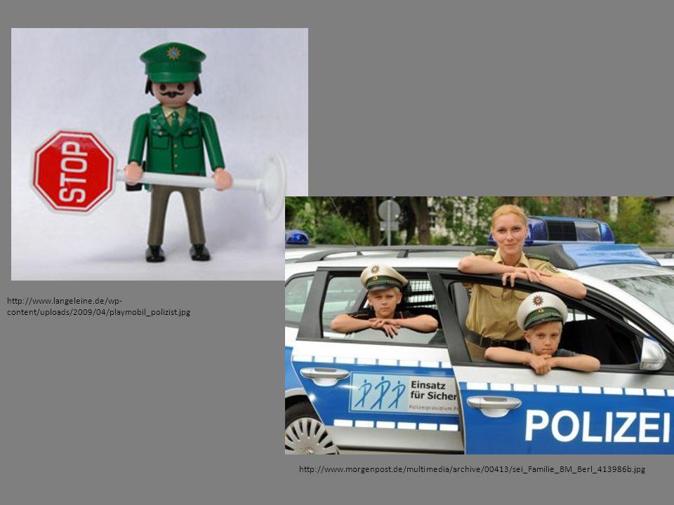http://www.langeleine.de/wp- content/uploads/2009/04/playmobil_polizist.jpg http://www.morgenpost.de/multimedia/archive/00413/sei_Familie_BM_Berl_4139